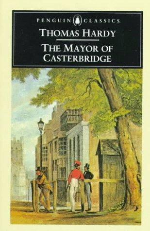 9780140431254: The Mayor of Casterbridge