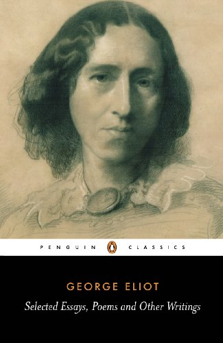 George Eliot : Selected Essays, Poems, and: George Eliot; A.