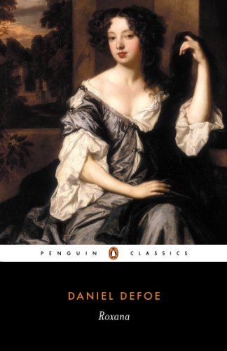 Roxana, Or the Fortunate Mistress (Penguin English Library): Defoe, Daniel