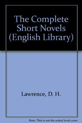 9780140431612: The Complete Short Novels (English Library)