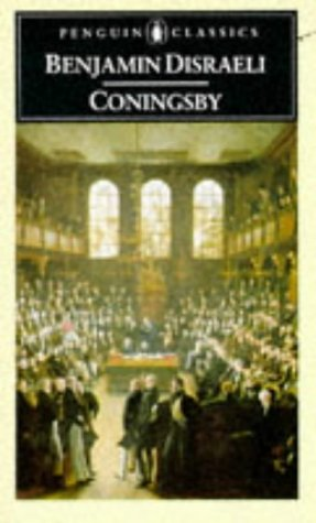 9780140431926: Coningsby: Or, The New Generation (Penguin Classics)