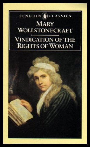 A Vindication of the Rights of Woman by Wollstonecraft Mary Brody ...