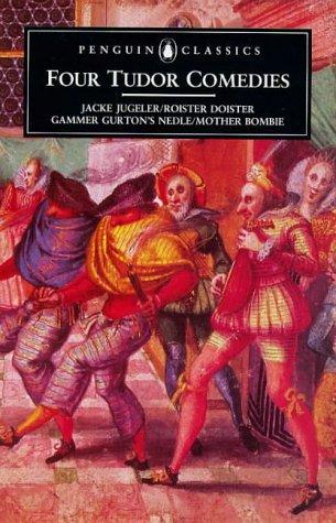 Four Tudor Comedies: Penguin, Classic