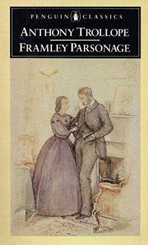Framley Parsonage (Penguin English Library): Anthony Trollope