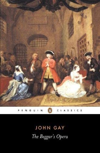 The Beggar's Opera (Penguin Classics): Gay, John