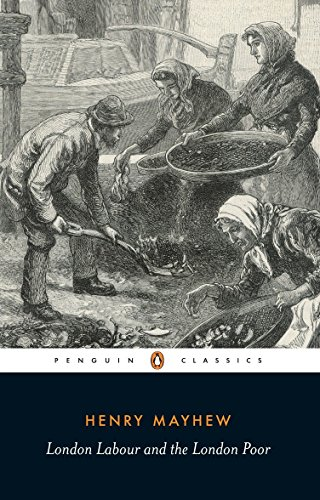 9780140432411: London Labour and the London Poor: Selection (Classics)