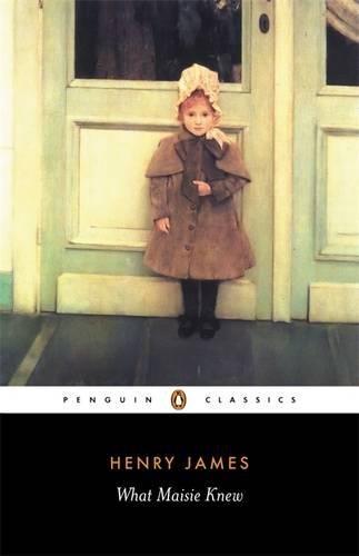9780140432480: What Maisie Knew (Penguin Classics)