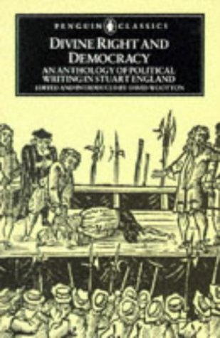 9780140432503: Divine Right and Democracy: Anthology of Political Writing in Stuart England (Classics)