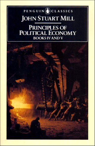 9780140432602: Principles of Political Economy Books IV and V (Penguin Classics) (Penguin Classics S.)
