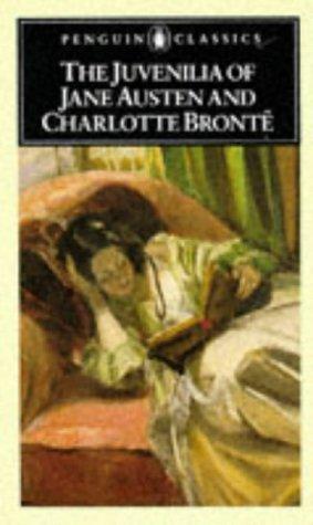 9780140432671: The Juvenilia of Jane Austen and Charlotte Bronte