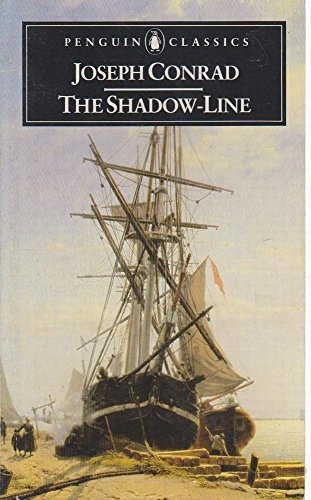 conrad the shadow line  9780140432718: The Shadow-Line: A Confession (Classics) - AbeBooks ...