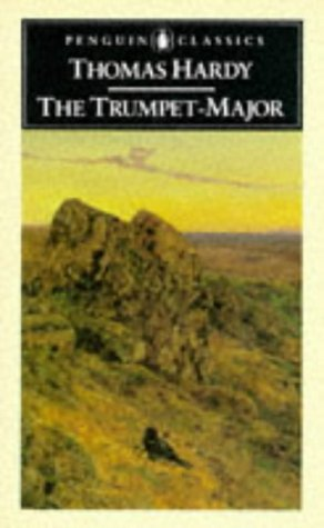 9780140432732: The Trumpet-Major: And Robert His Brother (Classics)