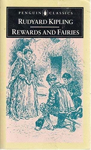 Rewards and Fairies (Puffin Classics): Rudyard Kipling