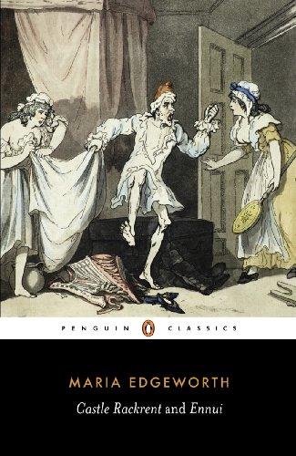 Castle Rackrent and Ennui (Penguin Classics): Edgeworth, Maria