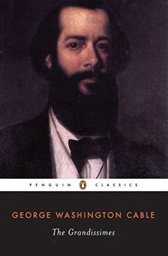 9780140433227: The Grandissimes: A Story of Creole Life (Penguin Classics)