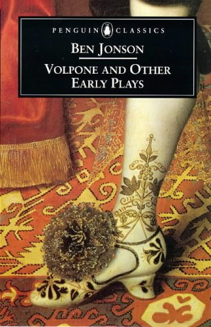 Volpone and Other Early Plays (Penguin Classics: Penguin Dramatists): Ben Jonson