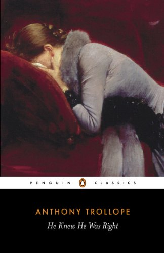 9780140433913: He Knew He Was Right (Penguin Classics)