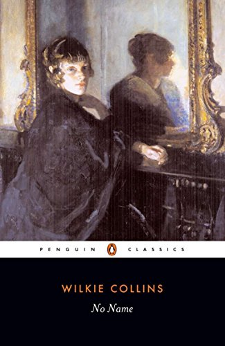 9780140433975: No Name (Penguin Classics)