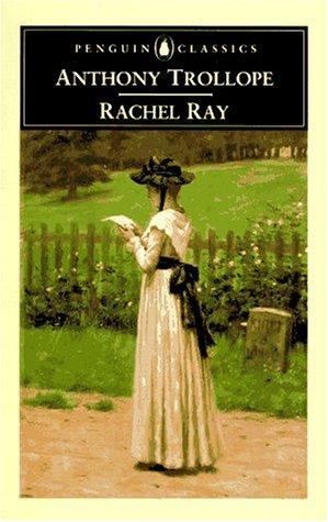 9780140434101: Rachel Ray (Penguin Classics)