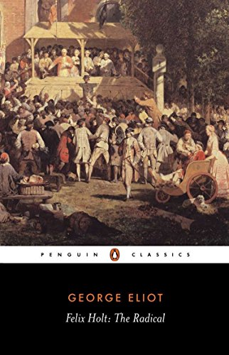 9780140434354: Felix Holt, the Radical (Penguin Classics)