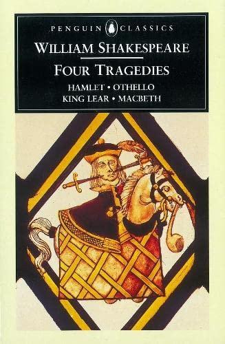 9780140434583: Four Tragedies: Hamlet, Othello, King Lear, Macbeth (Penguin Classics)