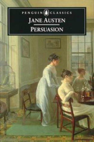 9780140434675: Persuasion (Penguin Classics)