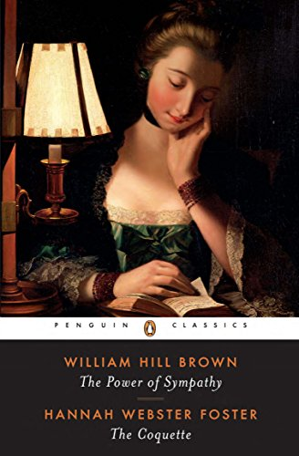 9780140434682: The Power of Sympathy and the Coquette (Penguin Classics)