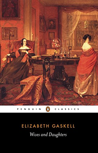 9780140434781: Wives And Daughters (Penguin Classics)