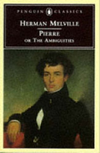 9780140434842: Pierre: Or the Ambiguities (Penguin Classics)