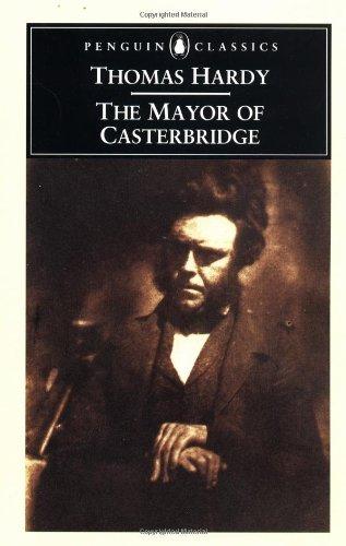 the incarnation of the classical tragic hero in thomas hardys the mayor of casterbridge