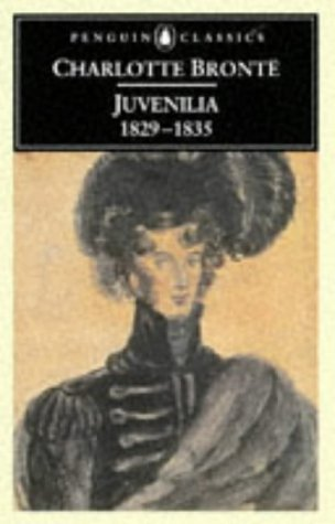 9780140435153: Charlotte Bronte: Juvenilia 1829-1835 (Penguin Classics)