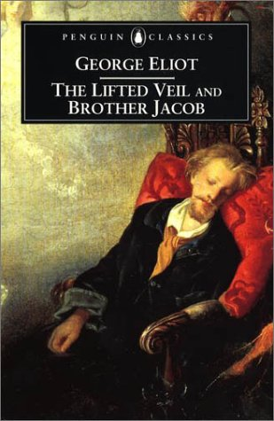 9780140435177: The Lifted Veil: AND Brother Jacob (Penguin Classics)
