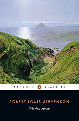Selected Poems (Penguin Classics): Stevenson, Robert Louis