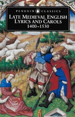 9780140435665: Late Medieval English Lyrics and Carols, 1400-1530 (Penguin Classics)