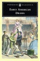 9780140435887: Early American Drama (Penguin Classics)