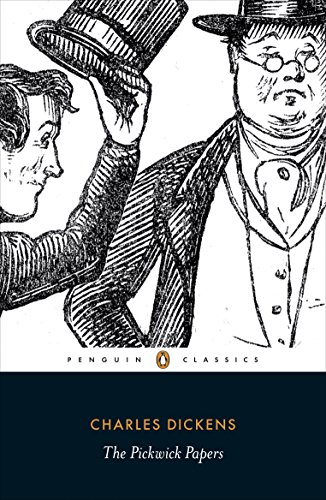 9780140436112: The Pickwick Papers: The Posthumous Papers of the Pickwick Club (Penguin Classics)