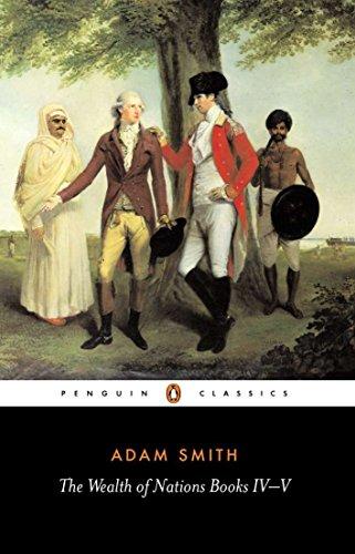 9780140436150: The Wealth of Nations: Books IV-V: Bks.4-5 (Penguin Classics)