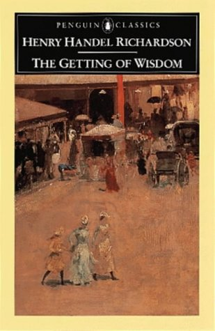 9780140436198: The Getting of Wisdom (Penguin Classics)