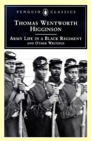 9780140436211: Army Life in a Black Regiment: and Other Writings (Penguin Classics)