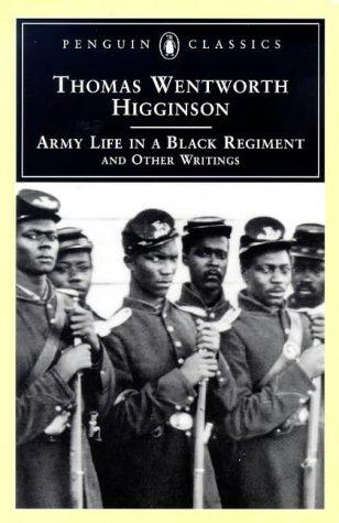 9780140436211: Army Life in a Black Regiment (Penguin Classics)