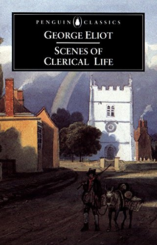 9780140436389: Scenes of Clerical Life (Penguin Classics)
