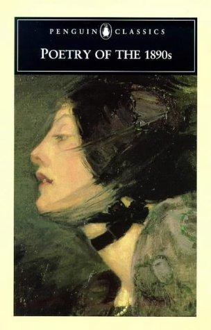 9780140436396: Poetry of the 1890s (Penguin Classics)