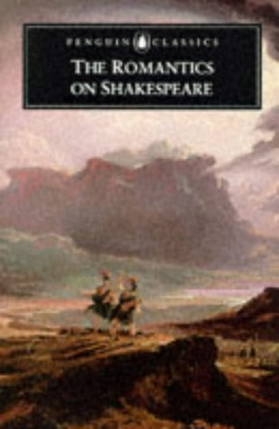 9780140436488: The Romantics on Shakespeare (Penguin Classics)
