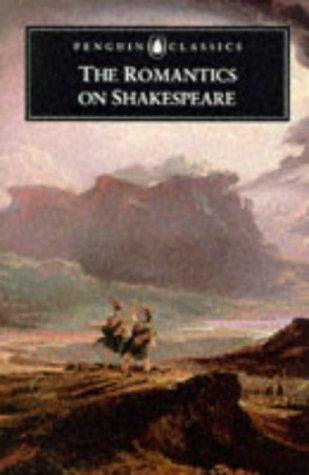 9780140436488: The Romantics On Shakespeare (Penguin Classics)