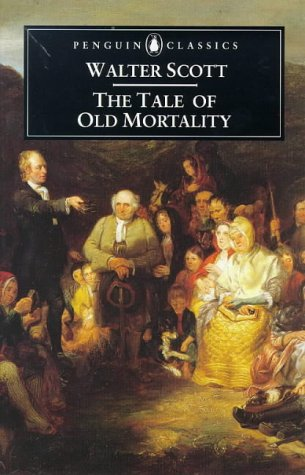 9780140436532: The Tale of Old Mortality (Penguin Classics)