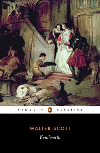 Kenilworth (Penguin Classics): Scott, Sir Walter