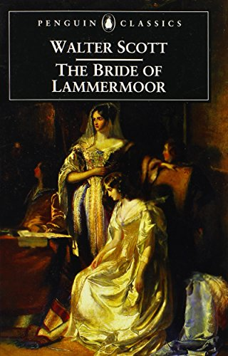 9780140436563: The Bride of Lammermoor