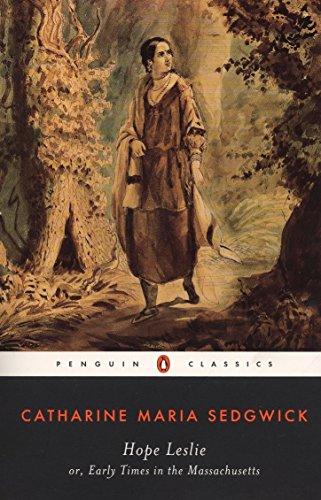 9780140436761: Hope Leslie: Or Early Times in Massachusetts (Penguin Classics)