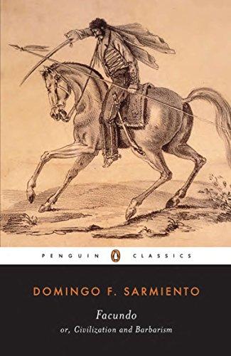 9780140436778: Facundo: Or, Civilization and Barbarism (Penguin Classics)