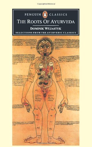 9780140436808: The Roots of Ayurveda: Selections from Sanskrit Medical Writings (Penguin Classics)